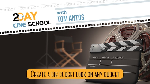 2-Day Cine School with Tom Antos - Workshop Video