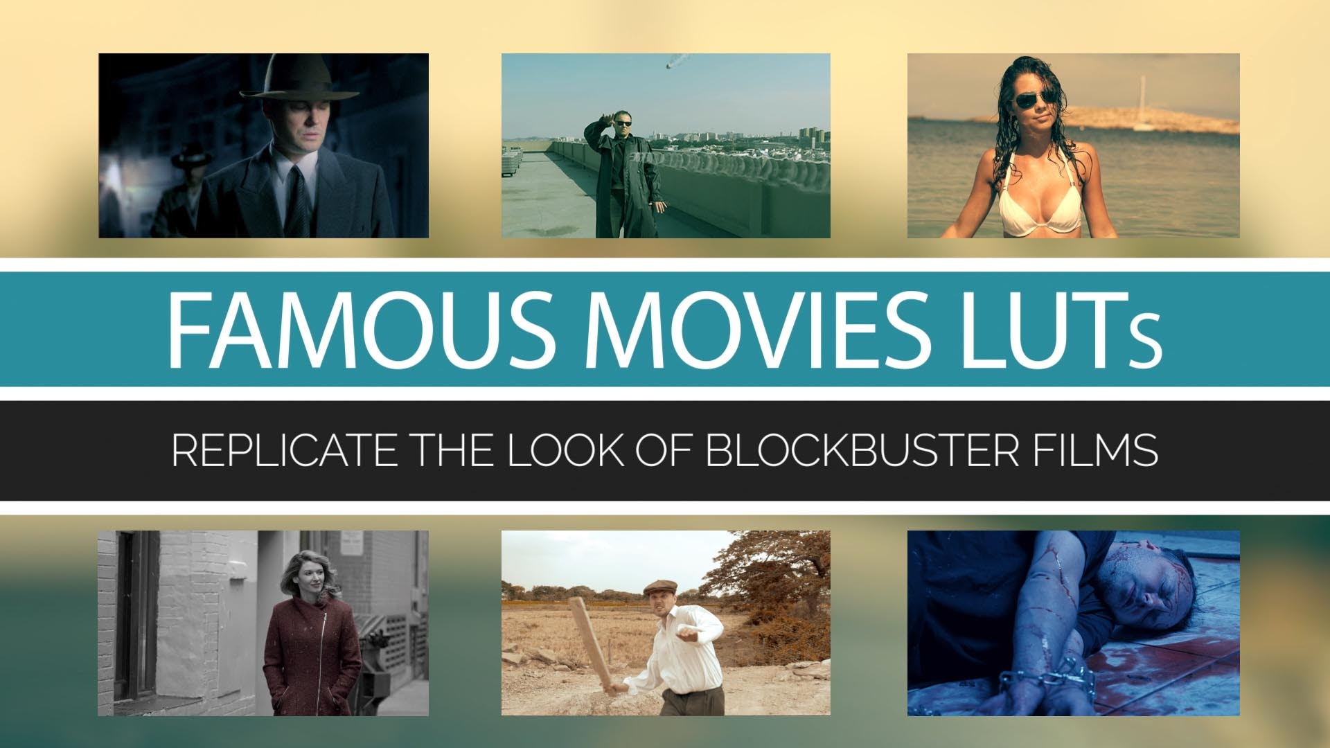Famous Movies LUTs