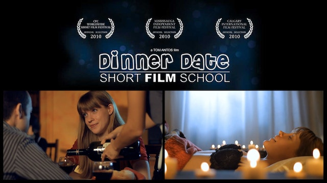 """Dinner Date"" Short Film School"