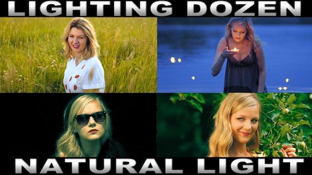 Lighting Dozen - Natural Light