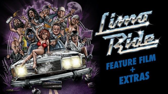 Limo Ride - Film + Extras