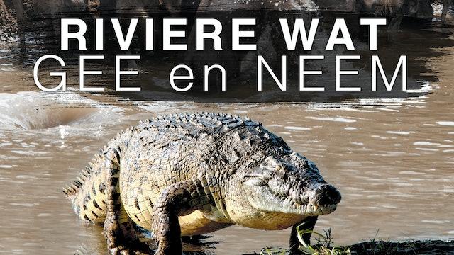 Riviere Wat Gee En Neem