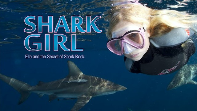 Shark Girl: Ella and the secret of Shark Rock