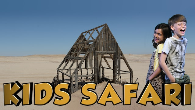 DESERT KIDS SAFARI - MINING GHOST TOWN