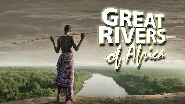 Great Rivers of Africa