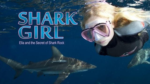Shark Girl: Ella and the secret of Shark Rock.