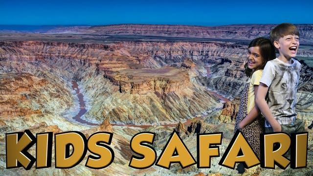 DESERT KIDS SAFARI - FISH RIVER CANYON
