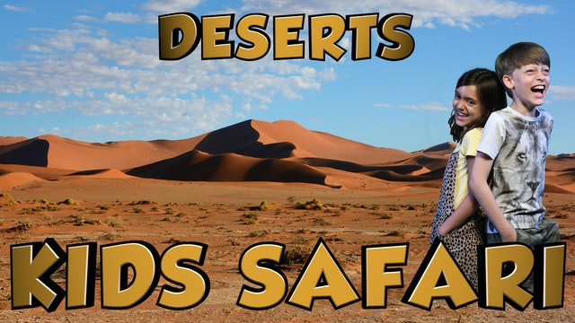 Kids Safari Deserts