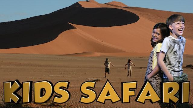 DESERTS KIDS SAFARI - ENTERING THE DESERT