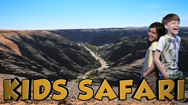 DESERT KIDS SAFARI - THE KUISEB CANYON