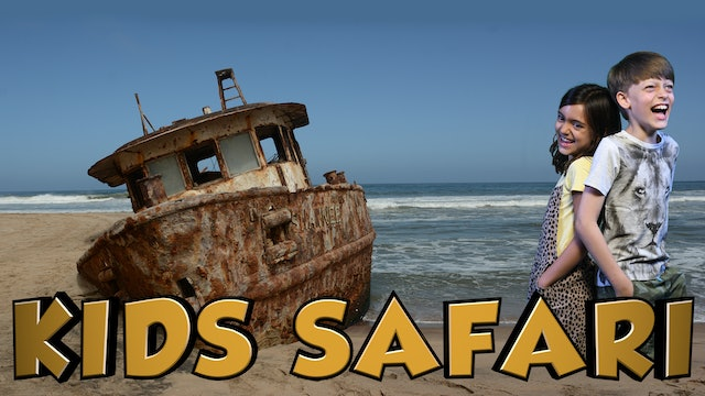 DESERT KIDS SAFARI - SHIPWRECK ON THE COAST