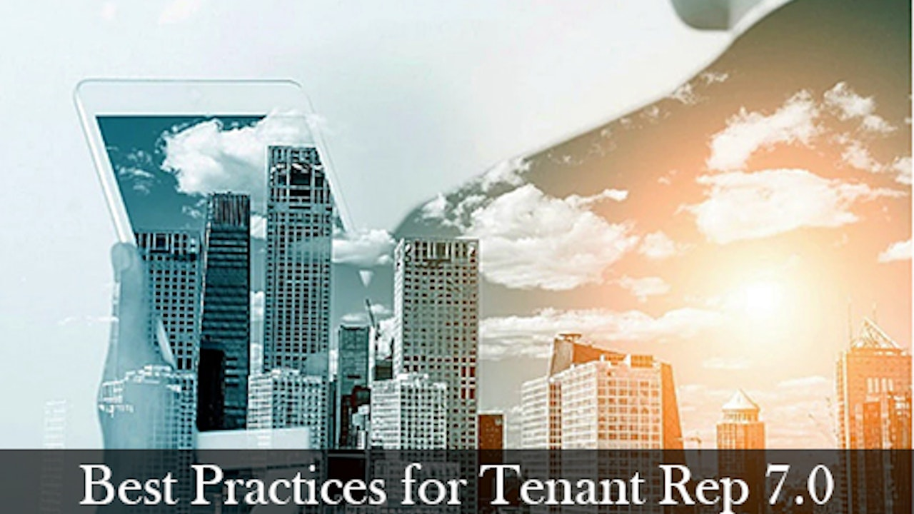Best Practices for Tenant Rep 7.0