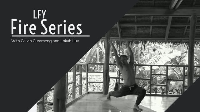 Liquid Fire Yoga - Fire Series
