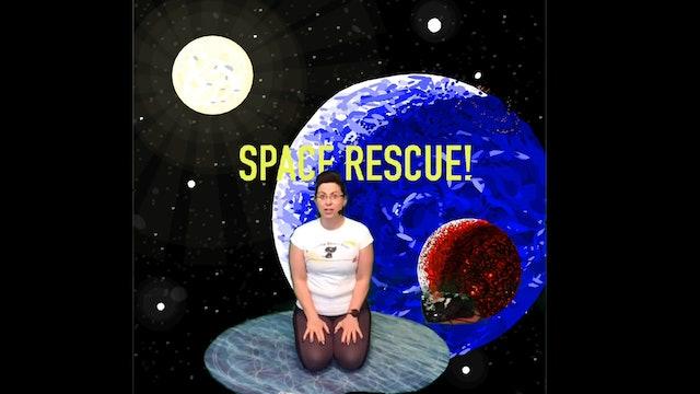 Space Rescue!