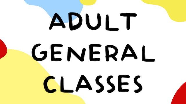 Adult General Classes