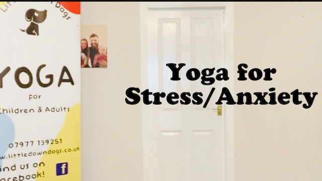 Yoga for Stress/Anxiety