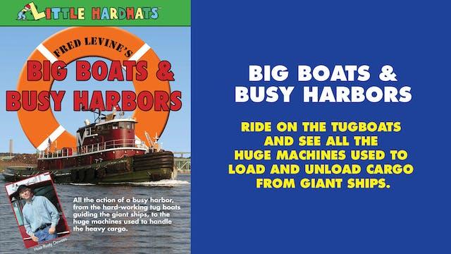 Big Boats & Busy Harbors