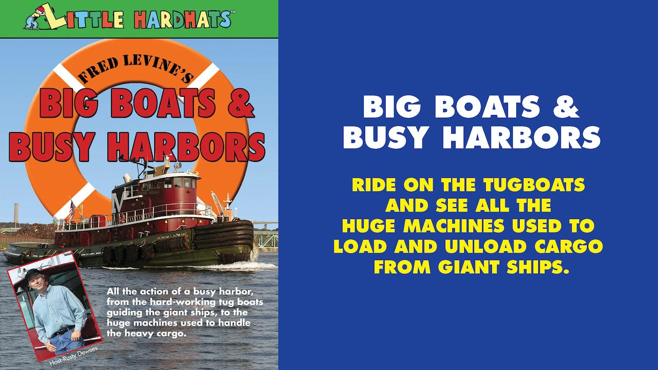 Big Boats & Busy Harbors