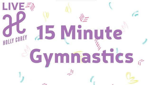 15 Minute Kids Gymnastics