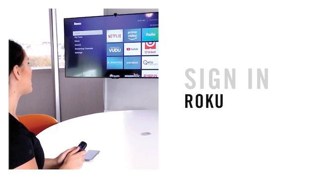SIGNING IN: ROKU