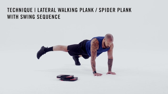 LES MILLS TECHNIQUE: Lateral Walking Plank Spider Plank With Swing Sequence