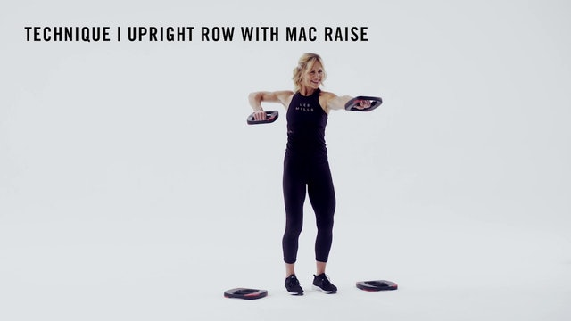 LES MILLS TECHNIQUE: Upright Row With Mac Raise