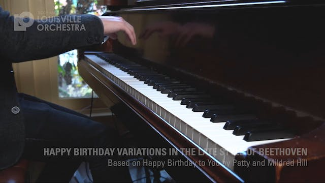 Variations on Happy Birthday in the Style of Late Beethoven
