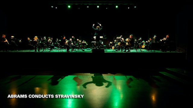 Abrams Conducts Stravinsky - Concert On Demand
