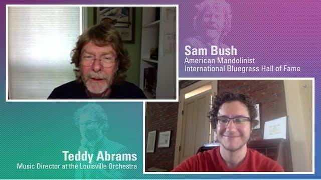 Interview :: Sam Bush and Teddy Abrams Talk about Kentucky Bluegrass Music