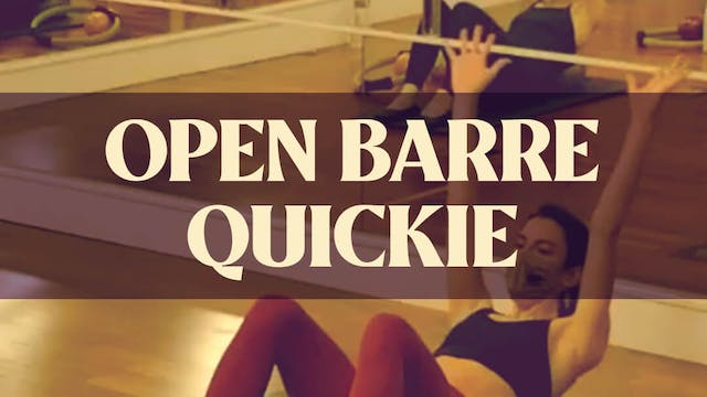 Open Barre Quickie with Katie G - LIV...