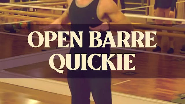 Open Barre Quickie with Joan - LIVE J...