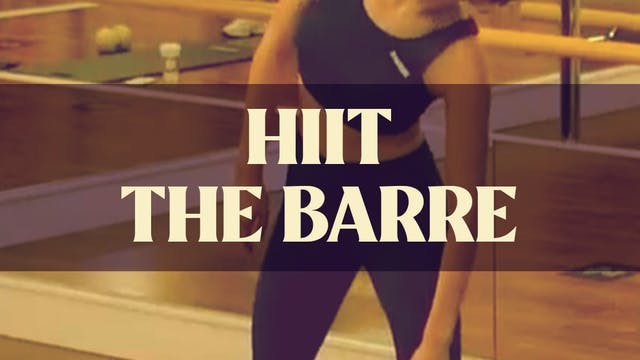 HIIT The Barre with Manon - July 14, ...