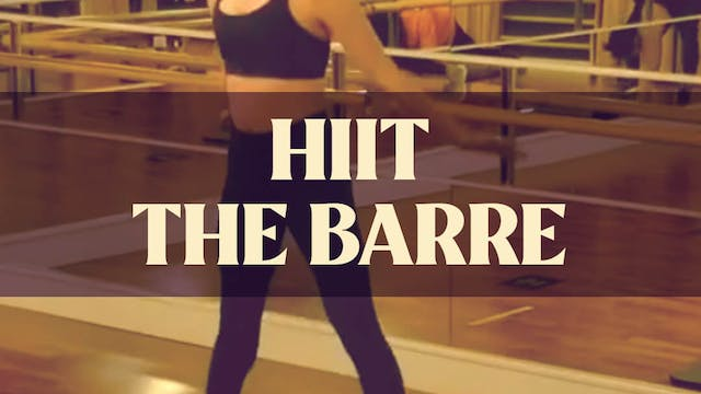 HIIT The Barre with Manon - LIVE Febr...