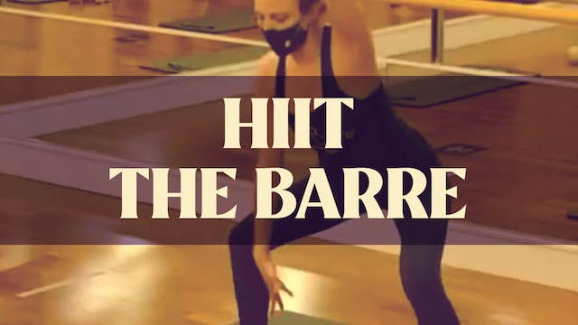 HIIT the BARRE with Manon - LIVE Janu...