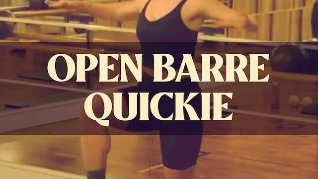 Open Barre Quickie with Kyla - LIVE M...