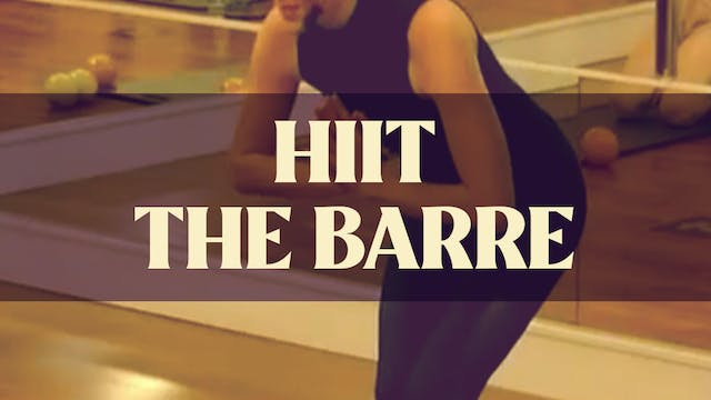 HIIT the Barre with Manon - LIVE Octo...