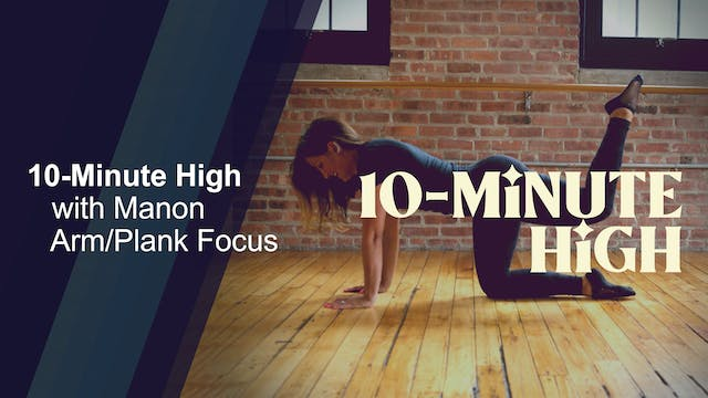 10-Minute High with Manon