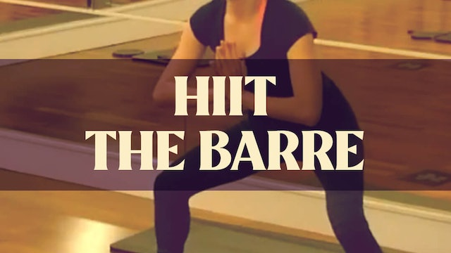 HIIT the Barre with Manon - LIVE January 20, 2021