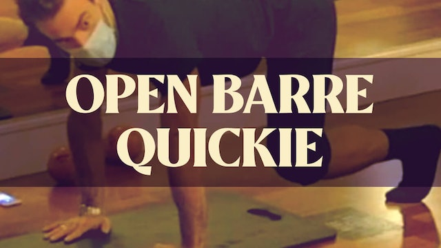 Open Barre Quickie with Joan - LIVE February 22, 2021