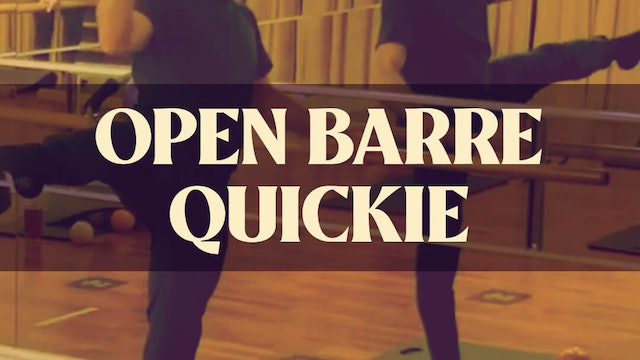 Open Barre Quickie with Joan - LIVE February 15, 2021