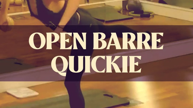 Open Barre Quickie with Katie - LIVE February February 28, 2021