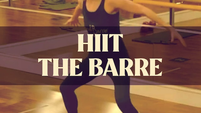 HIIT The Barre with Manon - LIVE March 17, 2021