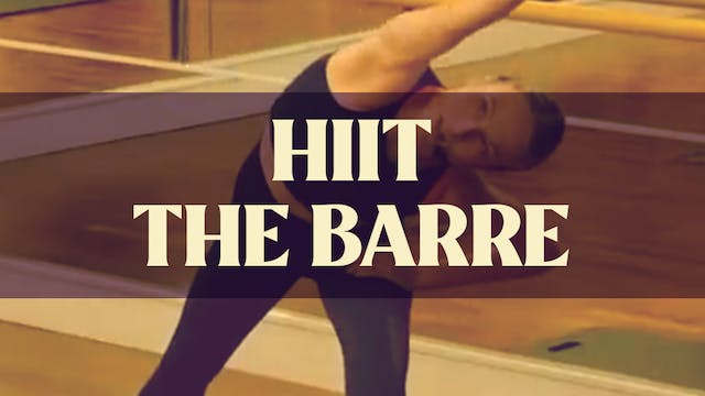 HIIT the Barre with Manon - LIVE July...