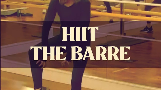 HIIT The Barre with Manon - LIVE April 21