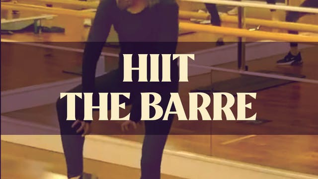 HIIT The Barre with Manon - LIVE Apri...