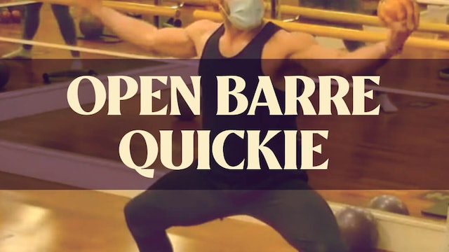 Open Barre Quickie with Joan - LIVE April 5, 2021