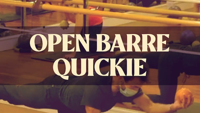 Open Barre Quickie with Joan - LIVE March 1, 2021
