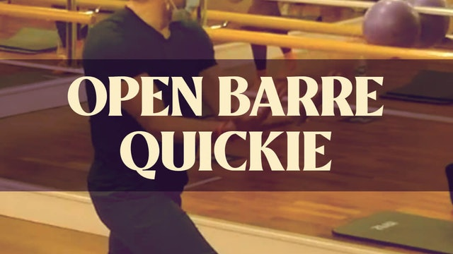 Open Barre Quickie with Joan - LIVE February 26, 2021