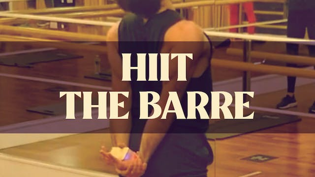 HIIT the Barre with Joan - LIVE March...