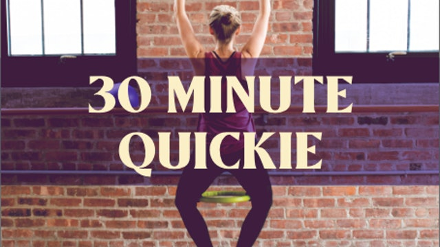 The 30 Minute Quickie